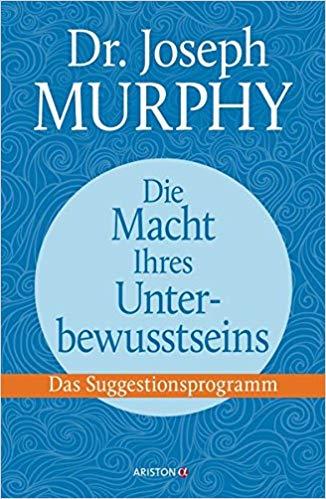 Joseph Murphy Unterbewusstsein