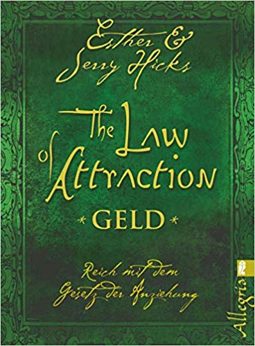 Esther Hicks Jerry Hick Law of Attraction Geld